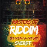 Deejay Sheriff - Masters Of Riddim