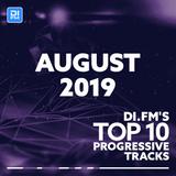 DI.FM Top 10 Progressive House Tracks August 2019