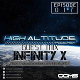 HIGH ALTITUDE - EP - 017 - INFINITY X - Guest Mix.