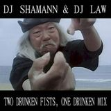 (Throwbacks) Dj Shamann & Dj Law - 2 Drunken Fists... 1 Drunken Mix (2009)