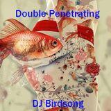 Double Penetrating Mix