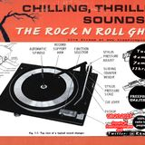 Chilling, Thrilling Sounds of the Rock n Roll Ghost Aug 20, 2019