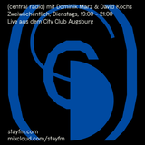 central radio - 16.10.18 - david kochs & dominik marz