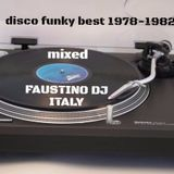 Disco Funky - 1978/1982 years mixed Faustino dj Technics Sl 1200 mk II audio Hd digital