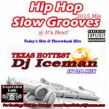Hip Hop Slow Grooves @ It's Best!