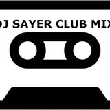 DJ Sayer Club Mix Vol 9