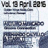 Fernando Calvillo & Stasik T @ GWM Radio Groove Connection Vol. 13 (April 27th, 2016)