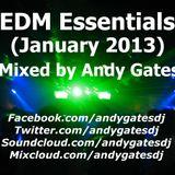 Andy Gates pres. 'EDM Essentials' (January 2013) Mix