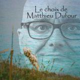 COULEUR ETE  PARTIE 11 MATTHIEU DUFOUR (Emission du 16.08.2016)