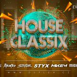 Styx & Xavier J live at Duplex Prague - House Classix 16-5-2018
