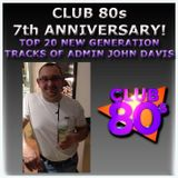 Club 80s Top 20 New Generation Favourites of John Davis 22-6-2017