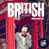 BRITISH PLEASE @ Gibran Gomes Mix