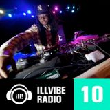 Illvibe Radio 010 (Season 2) w Special Guest OP!