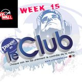 LE CLUB WEEK 15 #planetefm#