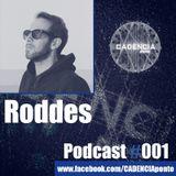 Podcast #001 - RODDES - Hard House & TechHouse