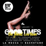 Good Times END The Final Curtain at La Rocca Backstage mixed by Olivier Abbeloos, Dee&Gee & Pollux