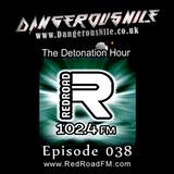 DangerousNile - The Detonation Hour Red Road FM Episode 038 (08/05/2015)