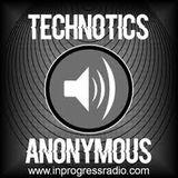 Technotics Anonymous@Inprogressradio w/LexGorecore  17.04.15