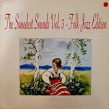 The Sweedest Sounds Vol. 3 - Folk-Jazz Edition