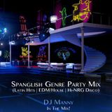 Spanglish Genre Party Mix