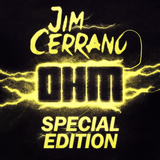 Jim Cerrano - OHM Special Edition #001