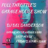 FULL THROTTLE'S GARAGE HOUSE SHOW #21