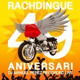 DJ MANUEL PEREZ - RACHDINGUE 49 ANIVERSARI (RECORDED LIVE @ RACHDINGUE 29/07/2017)