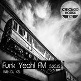 Funk Yeah! FM 5.24.2015