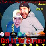 iHeart your fuggin faces - Get In Da Corner podcast 219