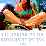 1st SPRING MUSIC BIPOLARITY by TGC
