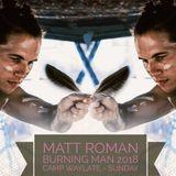 Matt Roman - Burning Man 2018 - Camp Waylate
