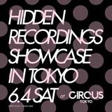 Live DJ Set 04/06/2016 Hidden Recordings Label Showcase @ Circus Tokyo [Shibuya/Tokyo]