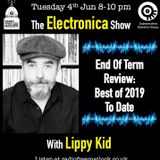 """The IEG presents The Midweek Electronica Show - """"End Of Term Special"""", 4 June 2019 with Lippy Kid"""
