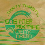 #80: Gostosa Mixtape (mixed by Dedy Dread)