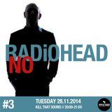 Kill That Sound 19 // No Radiohead #3