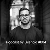 Podcast by Silêncio #004