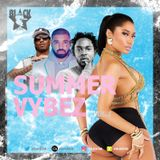 @DJBL4CKSTAR - #SUMMER VYBEZ VOL 1 ( Hip Hop, R&B and Dancehall )