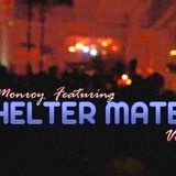 Angel Monroy Featuring Shelter Mates Vol.2
