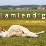 Lamlendig / Lazy Summer Music