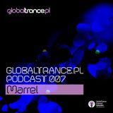 GlobalTrance.pl Podcast 007: Marrel