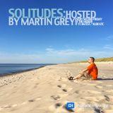 Martin Grey - Solitudes Episode 094 (Incl. DJ Andy Dragon Guest Mix)