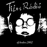 Tilos Radio Mix 2002