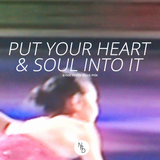 Put your heart & soul into it (a not really disco mix from the past)