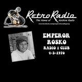 RADIO ONE CLUB - EMPEROR ROSKO - 4-3-1970