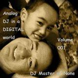 Analog DJ in Digital World - 001