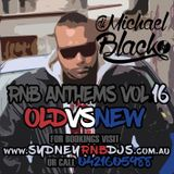 RNB ANTHEMS VOL 16 [OLD vs NEW] Presented by www.SydneyRNBDJs.com.au