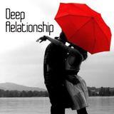 Deep Relationship [11.09.2016]