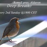 RomuS pres. Aldaron - Deep Breath 006 @ houseradio.pl