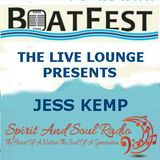 "THE BOATFEST LIVE LOUNGE SESSIONS 2016 PRESENT THE ""JESS KEMP"""