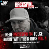 BACKSPIN FM # 426 - Talkin' with the B-Base Vol. 4